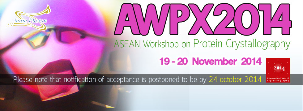 ASEAN Workshop on Protein Crystallography (AWPX 2014)